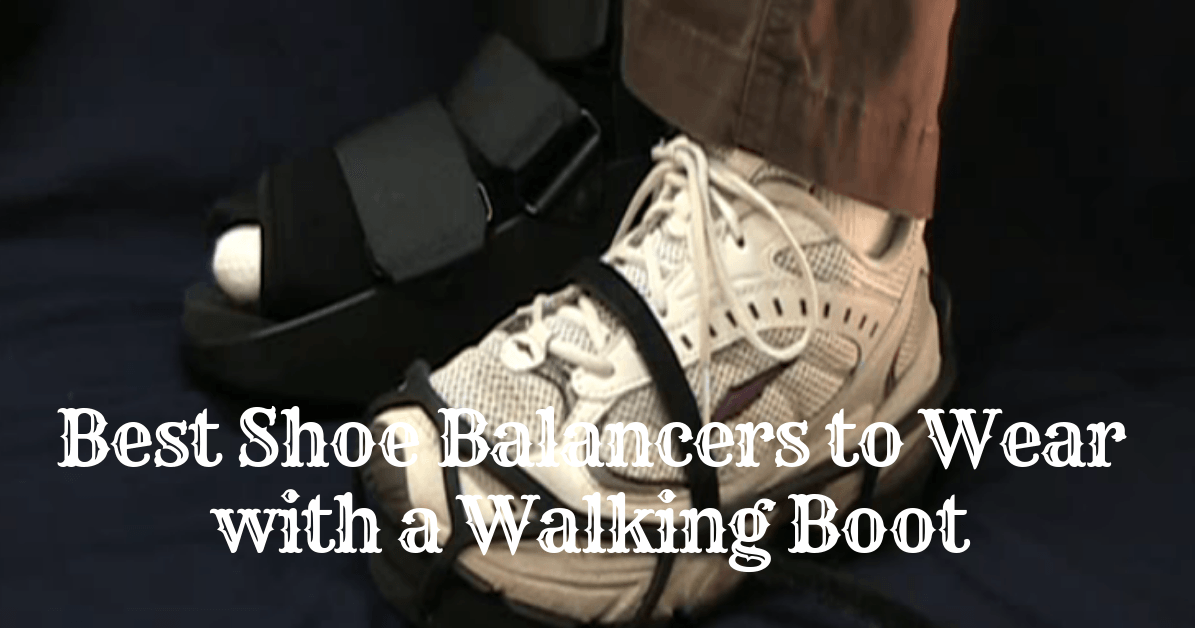 best-shoes-to-wear-with-walking-boot