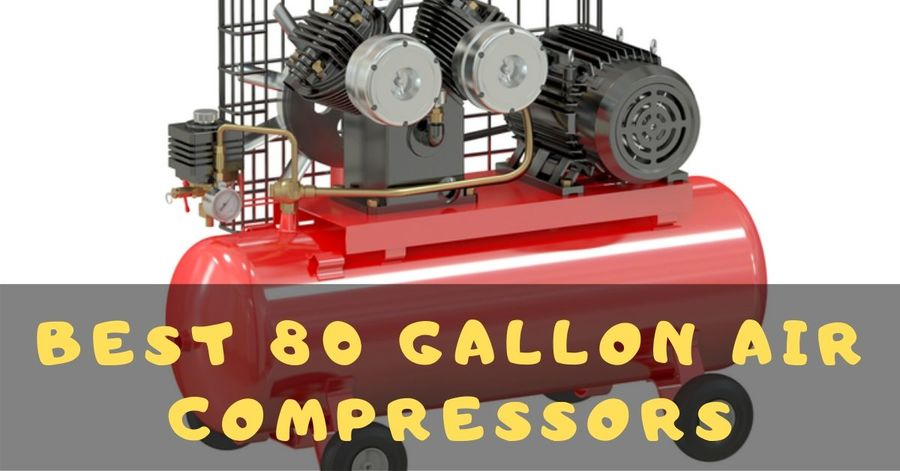 best-80-gallon-air-compressor
